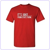 IT'S JAKE FROM STATE FARM - Mens Cotton T-Shirt, M